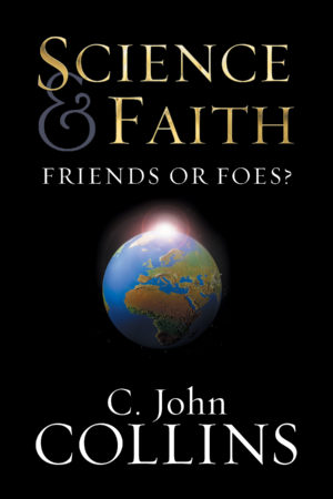 Science and Faith: Friends or Foes? Book Cover